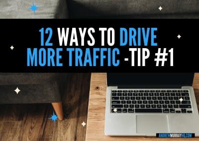 12 ways to get more traffic